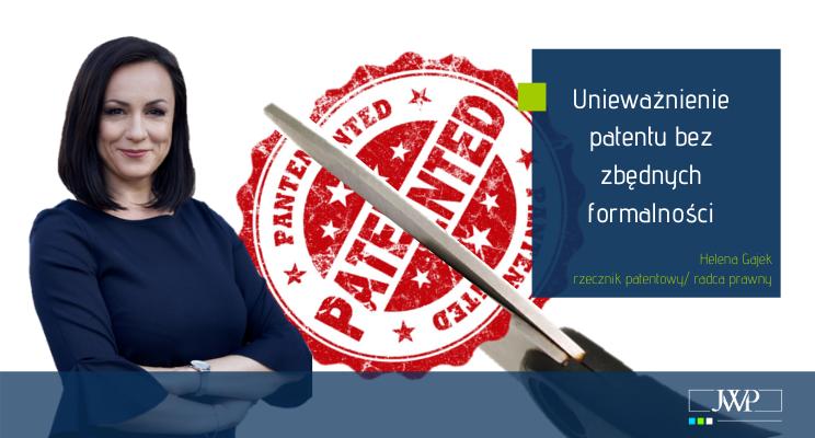Unieważnienie patentu bez zbędnych formalności