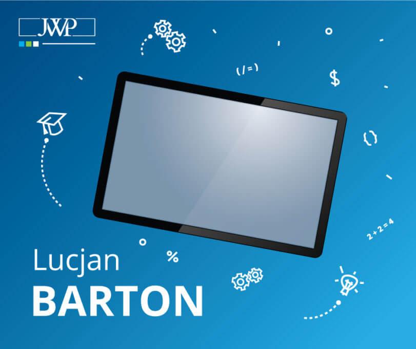 Lucjan Barton – Sukces na miarę Hollywood